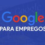 Use o Google para encontrar um novo emprego